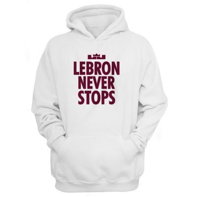 Lebron Never Stops Hoodie
